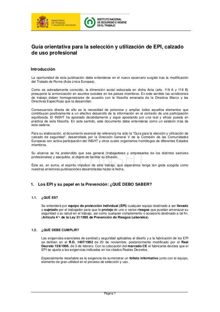 Guía orientativa para la selección y utilización de EPI, calzadode uso profesionalIntroducciónLa oportunidad de esta publi...