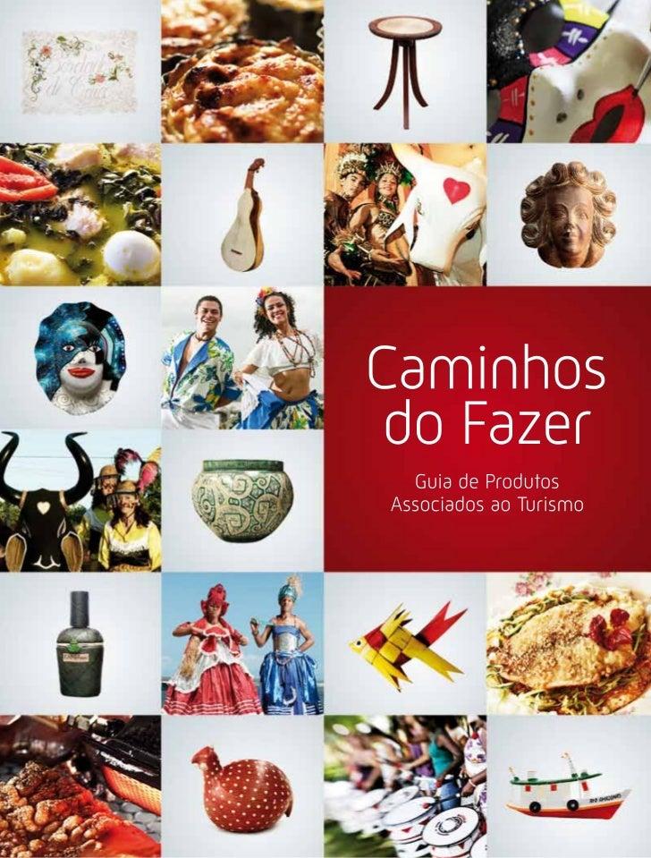 Caminhos do Prazer - Guia de destinos do Brasil