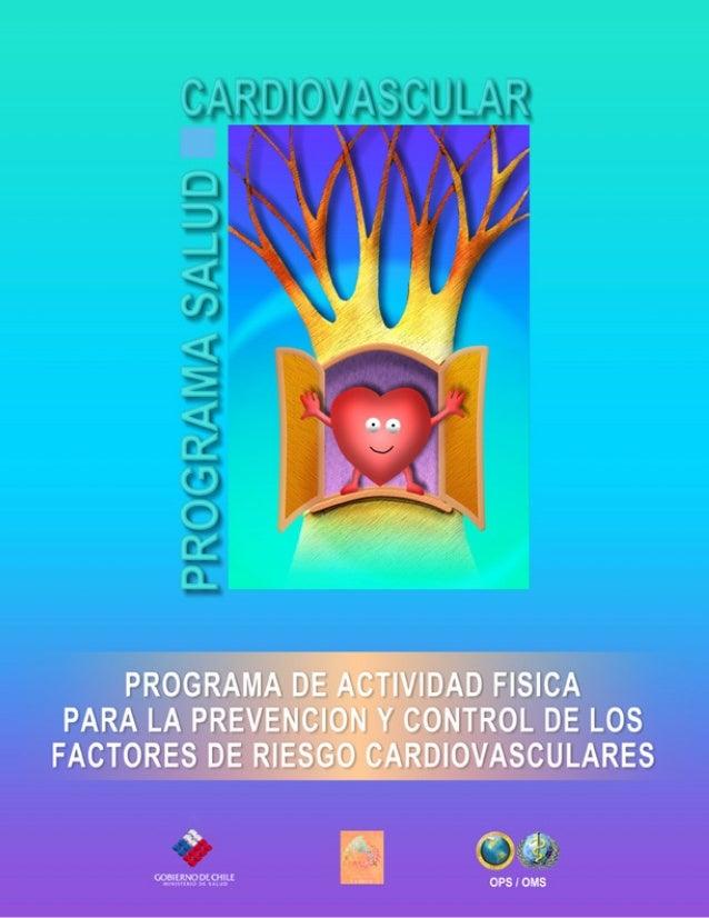 Programa de Actividad Física para la Prevención y Control de los Factores de Riesgo Cardiovasculares  1