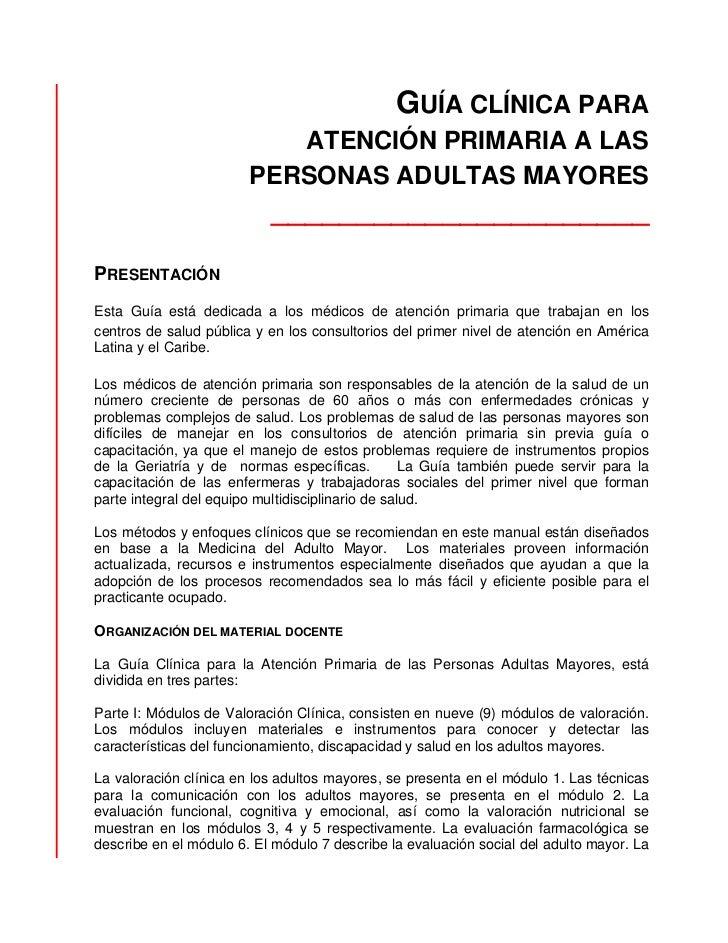 GUÍA CLÍNICA PARA                           ATENCIÓN PRIMARIA A LAS                        PERSONAS ADULTAS MAYORES       ...