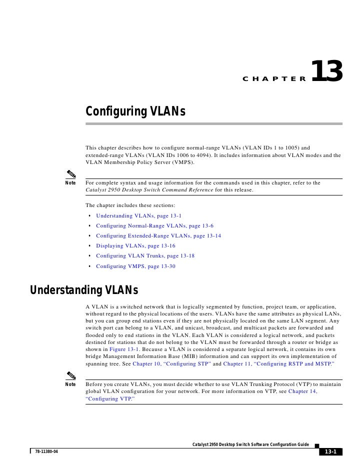 C H A P T E R                   13                      Configuring VLANs                       This chapter describes how...