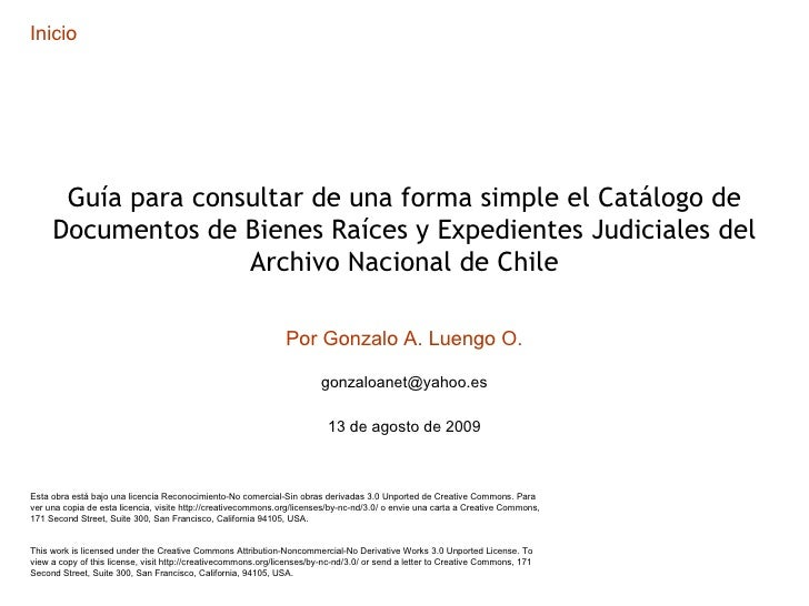 Inicio Guía para consultar de una forma simple el Catálogo de Documentos de Bienes Raíces y Expedientes Judiciales del Arc...