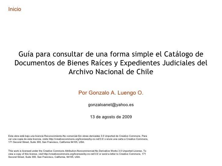 Guía para consultar de una forma simple el Catálogo de Documentos de Bienes Raíces y Expedientes Judiciales del Archivo Nacional de Chile