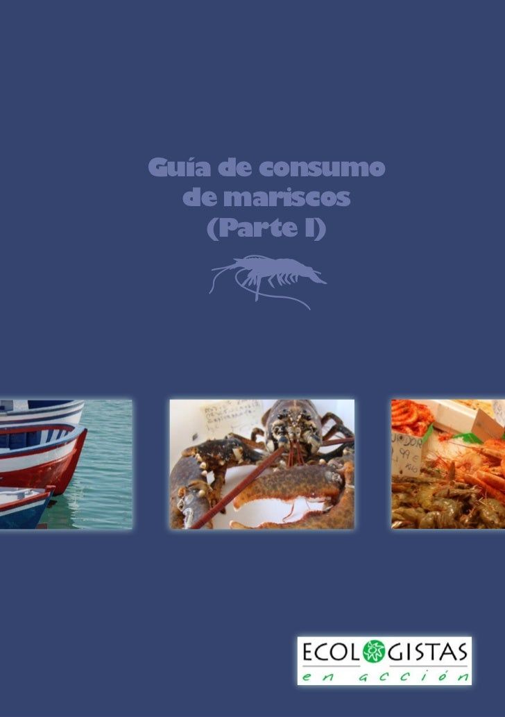 Guía de consumo  de mariscos    (Parte I)