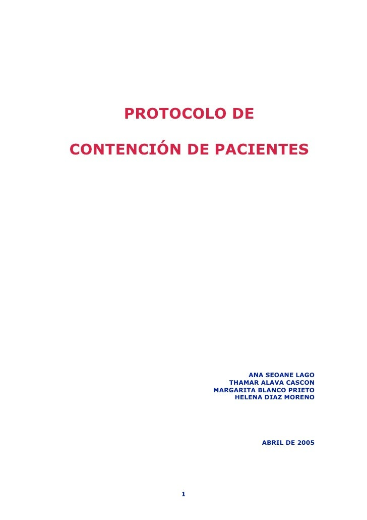 PROTOCOLO DECONTENCIÓN DE PACIENTES                     ANA SEOANE LAGO                 THAMAR ALAVA CASCON              M...