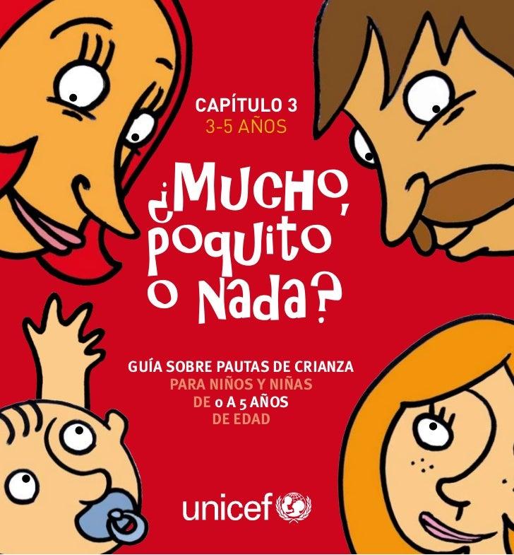 capítulo 3         3-5 añosGuía sobre pautas de crianza     para niños y niñas        de 0 a 5 años          de edad      ...