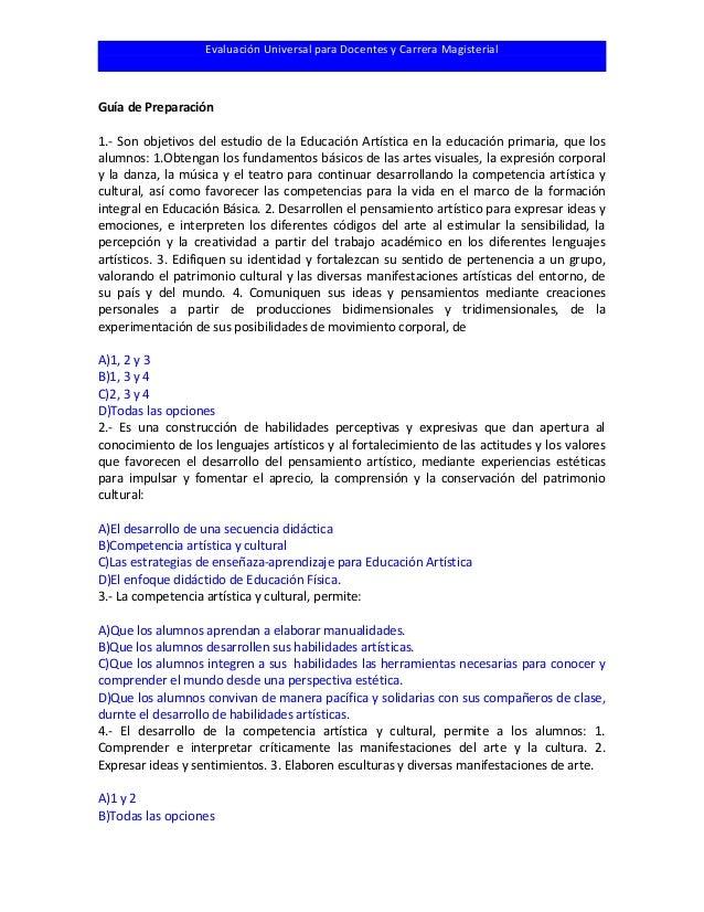 Evaluación Universal para Docentes y Carrera Magisterial Guía de Preparación 1.- Son objetivos del estudio de la Educación...