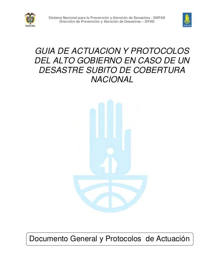 Guía de Actuación y Protocolos del Alto Gobierno en Caso de un Desastre Súbito de Cobertura Nacional version 2006