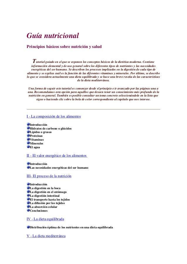 Guía nutricional Principios básicos sobre nutrición y salud Tutorial guiado en el que se exponen los conceptos básicos de ...
