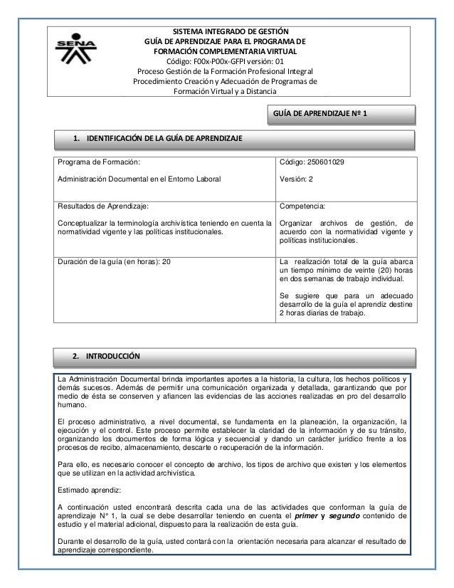 SISTEMA INTEGRADO DE GESTIÓN GUÍA DE APRENDIZAJE PARA EL PROGRAMA DE FORMACIÓN COMPLEMENTARIA VIRTUAL Código: F00x-P00x-GF...
