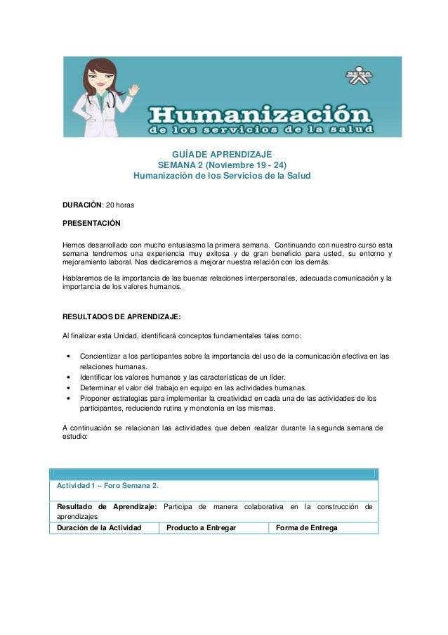 GUÍA DE APRENDIZAJE                           SEMANA 2 (Noviembre 19 - 24)                       Humanización de los Servi...