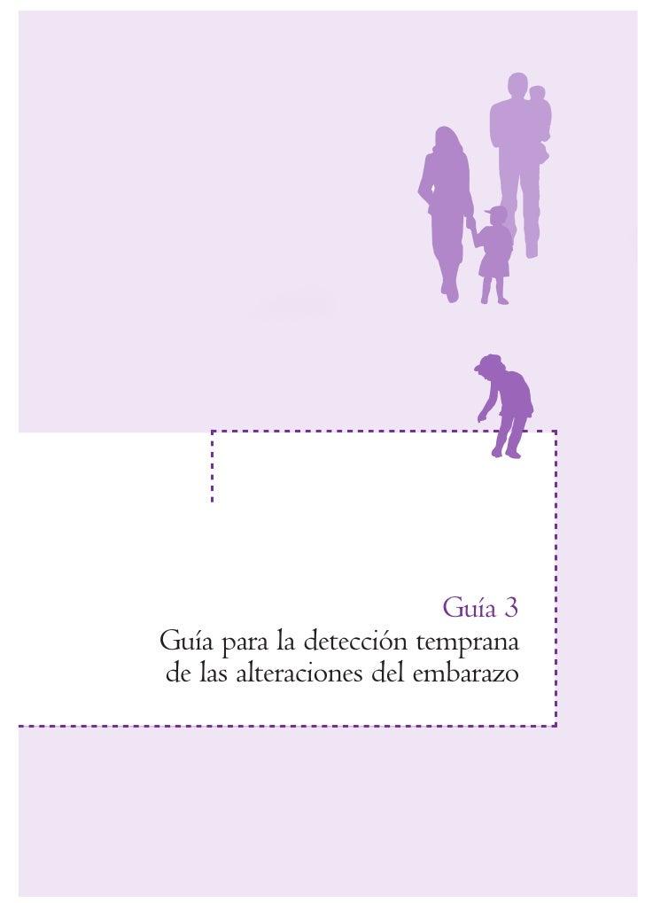 Guía 3Guía para la detección tempranade las alteraciones del embarazo