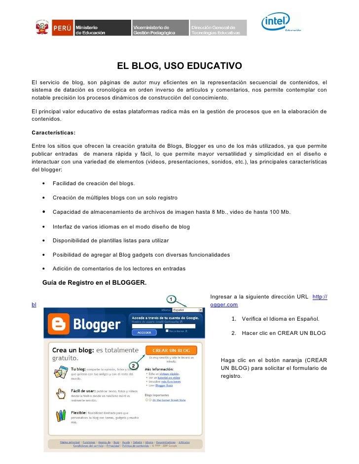 EL BLOG, USO EDUCATIVO El servicio de blog, son páginas de autor muy eficientes en la representación secuencial de conteni...