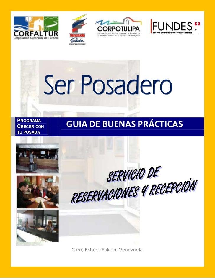 PROGRAMA CRECER CON   GUIA DE BUENAS PRÁCTICAS TU POSADA                   Coro, Estado Falcón. Venezuela