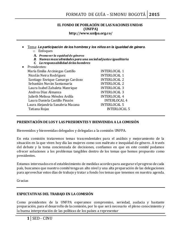 FORMATO DE GUÍA – SIMONU BOGOTÁ 2015 1 SED - CINU EL FONDO DE POBLACIÓN DE LAS NACIONES UNIDAS (UNFPA) http://www.unfpa.or...