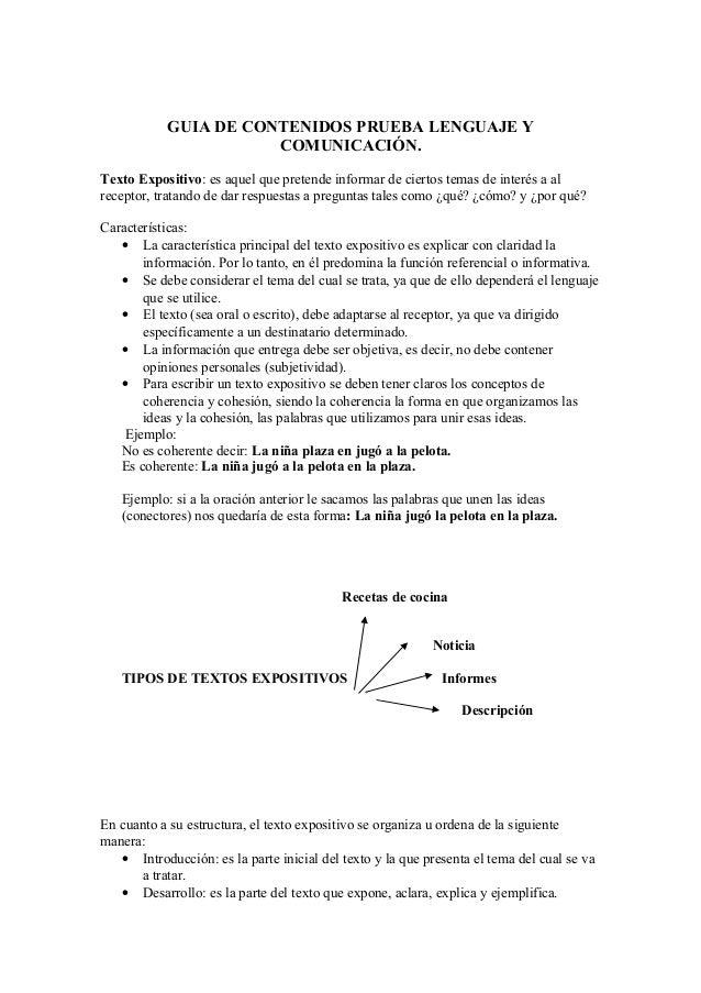 GUIA DE CONTENIDOS PRUEBA LENGUAJE Y COMUNICACIÓN. Texto Expositivo: es aquel que pretende informar de ciertos temas de in...
