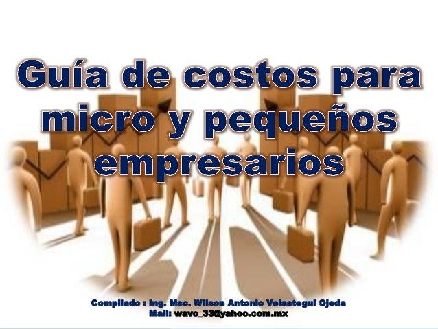 Compilado : Ing. Msc. Wilson Antonio Velastegui Ojeda Mail: wavo_33@yahoo.com.mx