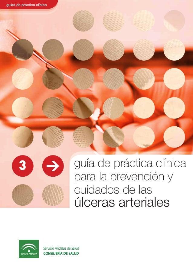 guía de práctica clínica para la prevención y cuidados de las úlceras arteriales guías de práctica clínica >3