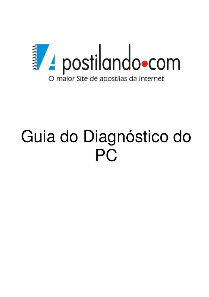 Guia do Diagnóstico do         PC