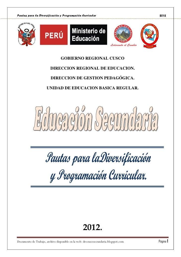 Pautas para la Diversificación y Programación Curricular                              2012                                ...