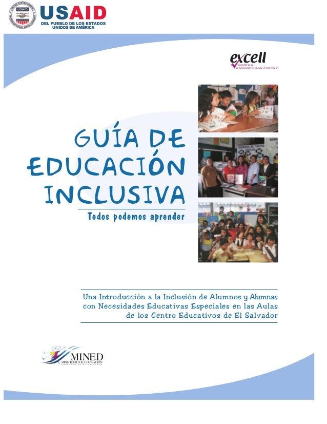 la Educación en el Aula a Nivel Local Excelencia de Todos podemos aprender GUíA DE EDUCACIÓN INCLUSIVA Una Introducción a ...