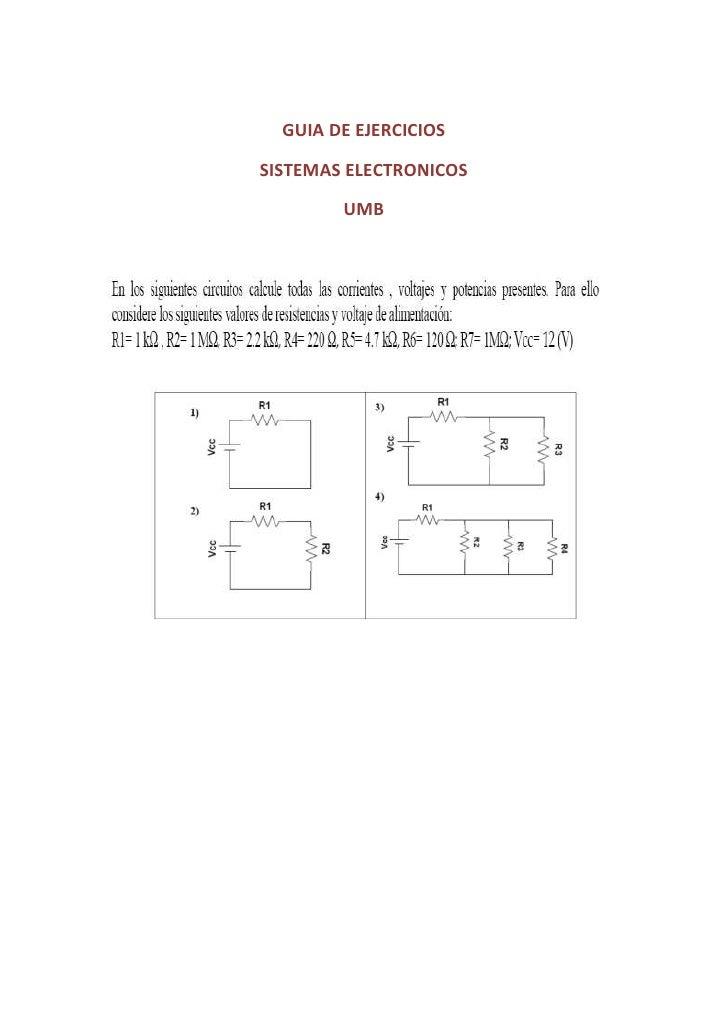 GUIA DE EJERCICIOS <br />SISTEMAS ELECTRONICOS<br />UMB<br />11.  Determine la intensidad de corriente que circula por un ...