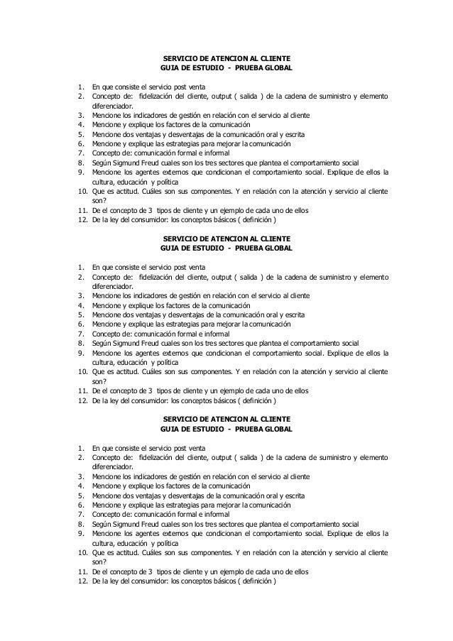SERVICIO DE ATENCION AL CLIENTE                          GUIA DE ESTUDIO - PRUEBA GLOBAL1.  En que consiste el servicio po...