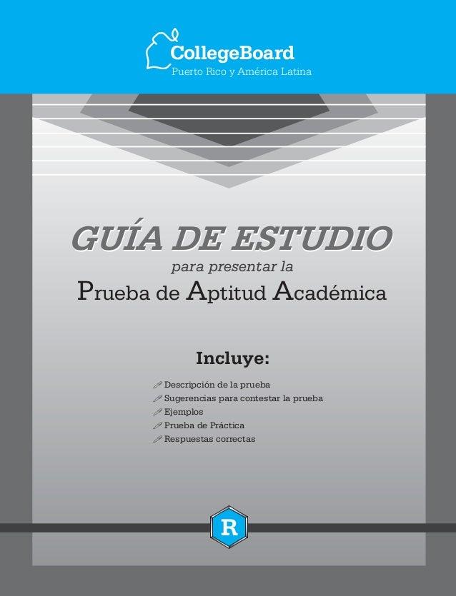 P A Arueba de ptitud cadémica para presentar la GUÍA DE ESTUDIO ! ! ! ! ! Descripción de la prueba Sugerencias para contes...