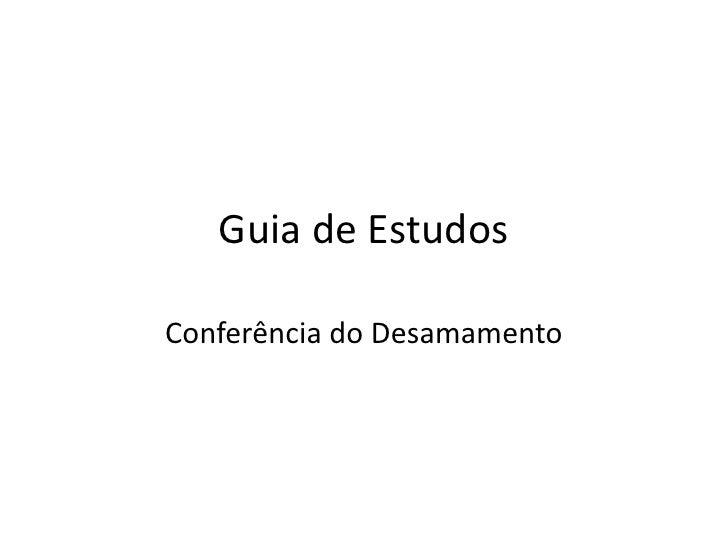 Guia de EstudosConferência do Desamamento