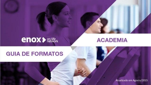 Guia de Formatos Academias Atualizado em Agosto/2015