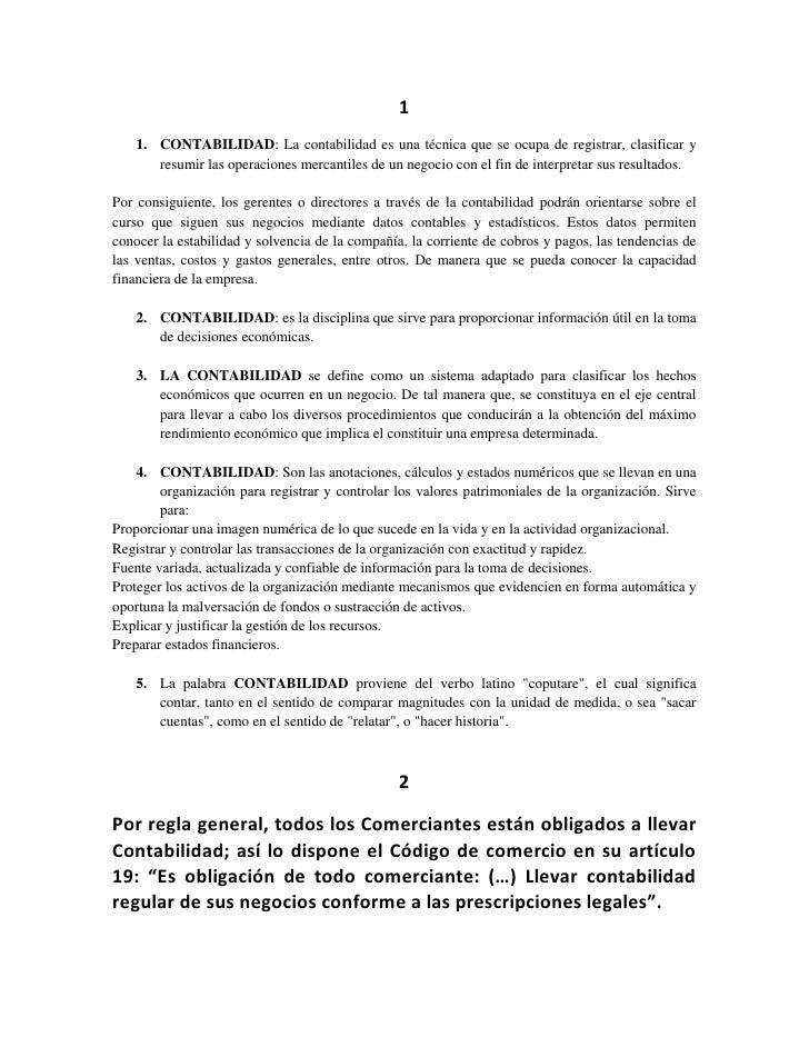 1    1. CONTABILIDAD: La contabilidad es una técnica que se ocupa de registrar, clasificar y       resumir las operaciones...