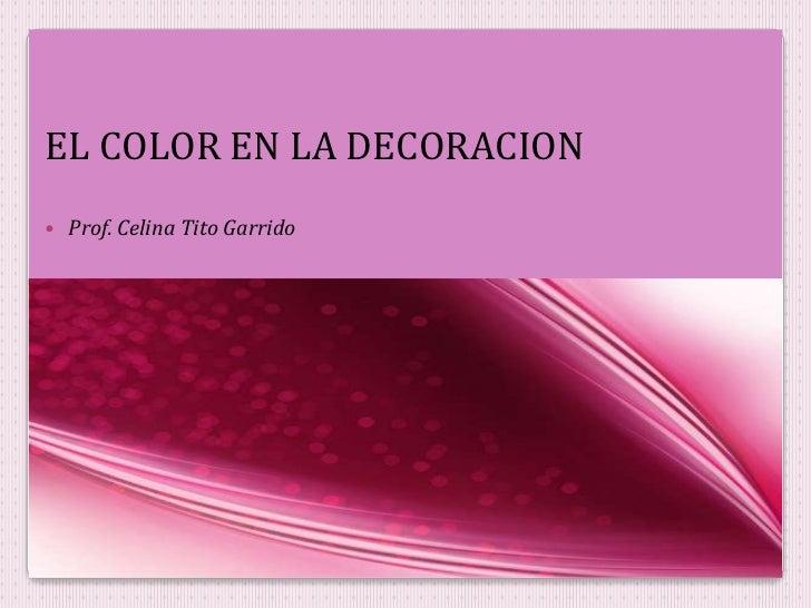 Guia del color para decorar tu hogar for El color en la decoracion