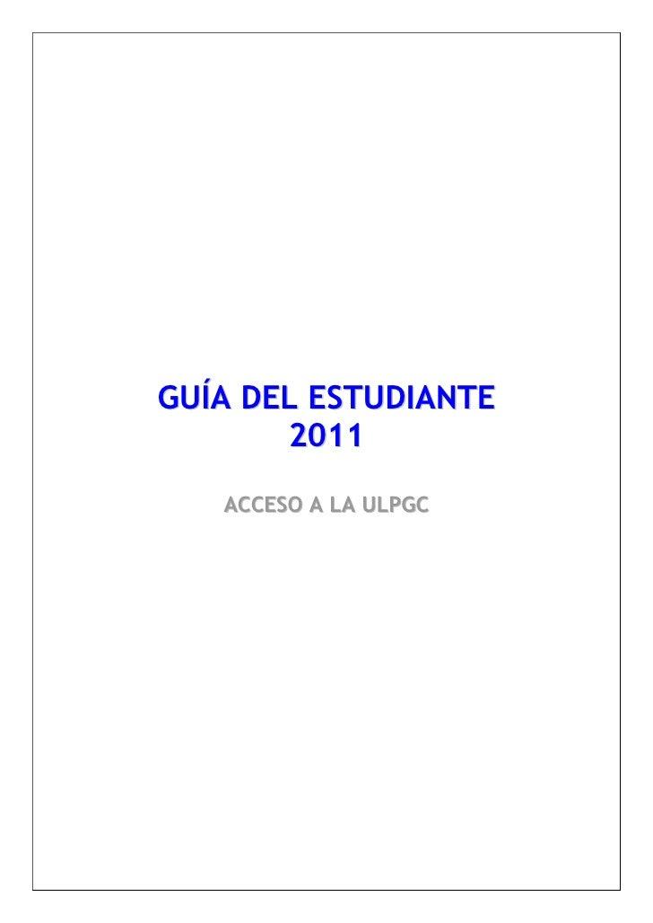 Guía del estudiante 2011 acceso a la ulpgc