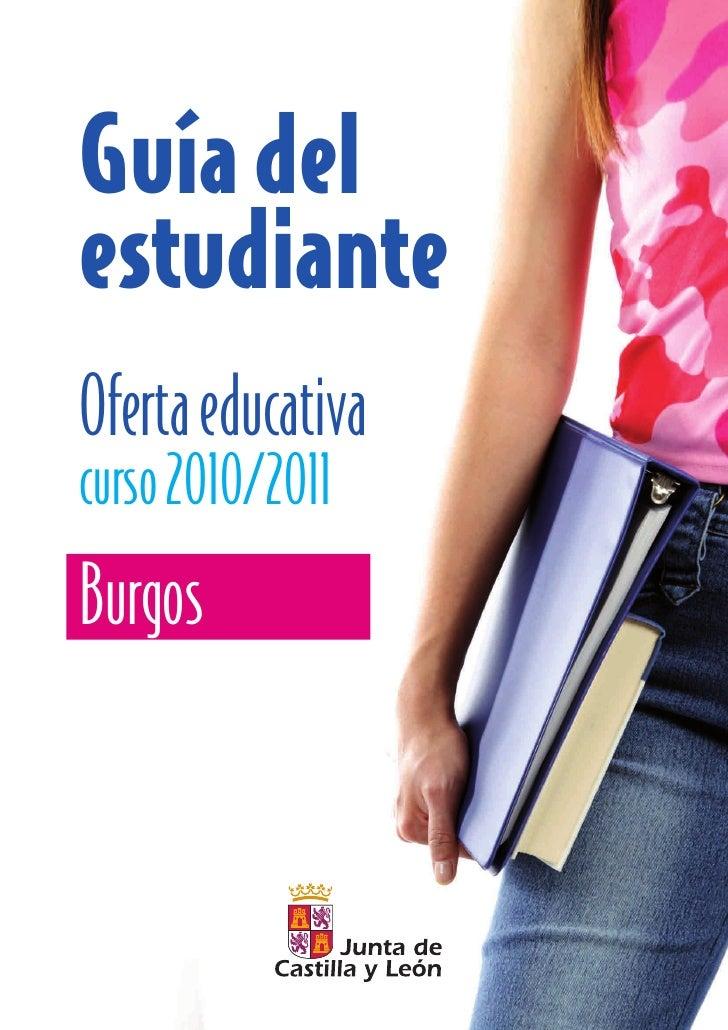 Guía del estudiante Oferta educativa curso 2010/2011 Burgos