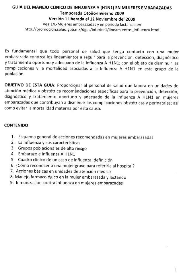 GUIA DEL MANEJO CLINICO DE INFLUENZA A (H1N1) EN MUJERES EMBARAZADAS Temporada Otoño-Invierno 2009 Versión 1 liberada el 1...