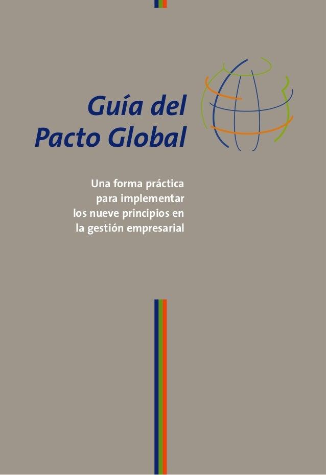 Guía delPacto GlobalOficina del Pacto Global en ArgentinaEsmeralda 130, piso 13, C1035ABD, Ciudad de Buenos Aireswww.undp....