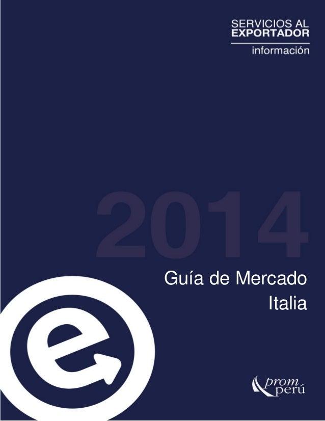 PROMPERU - Guia de Mercado: Italia 2014