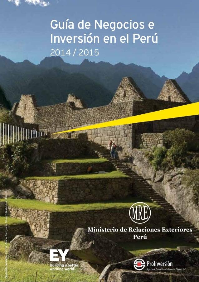 CiudadeladeMachuPicchu,Cusco.Fotografía:GihanTubbehlPromPerú© Guía de Negocios e Inversión en el Perú 2014 / 2015
