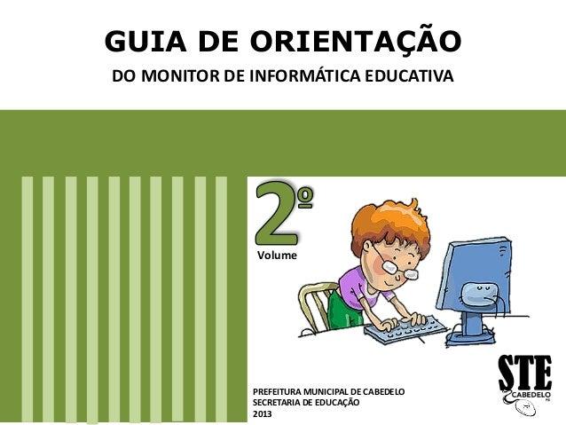 Guia de orientação dos monitores. Vol. 2.
