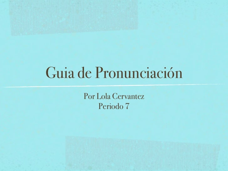 Guia de pronunciación