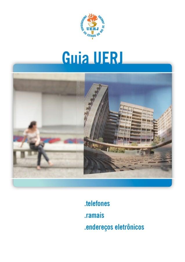 Disponível no endereço http://www.uerj.br/downloads/guia/guia.pdf IIPara atualizações envie um e-mail para comuns@uerj.brÍ...