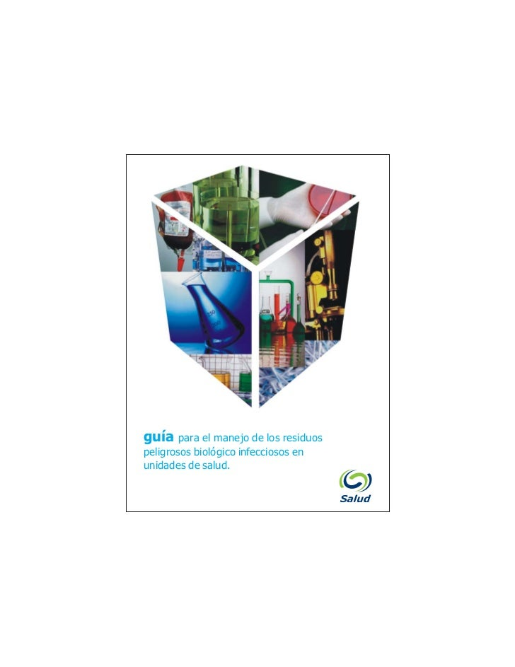 guía para el manejo de los residuos peligrosos biológico infecciosos en unidades de saludguía para el manejo de los residu...