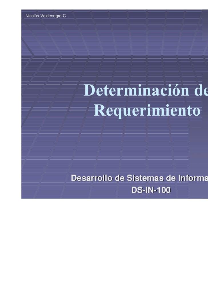 Nicolás Valdenegro C.                           Determinación de                            Requerimiento                 ...