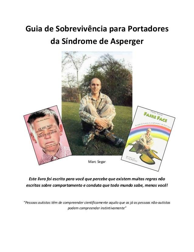 Guia de sobrevivência para portadores  de síndrome de asperger