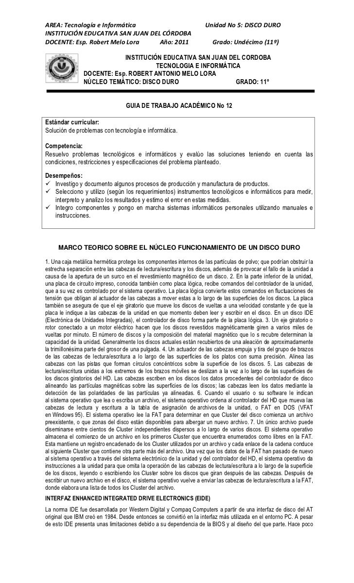 AREA: Tecnología e Informática                                        Unidad No 5: DISCO DUROINSTITUCIÓN EDUCATIVA SAN JUA...