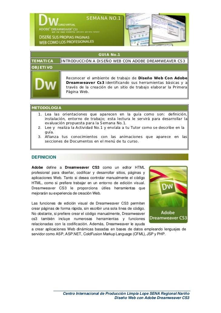 SEMANA NO.1                                       GUIA No.1TEMATICA         INTRODUCCIÓN A DISEÑO WEB CON ADOBE DREAMWEAVE...