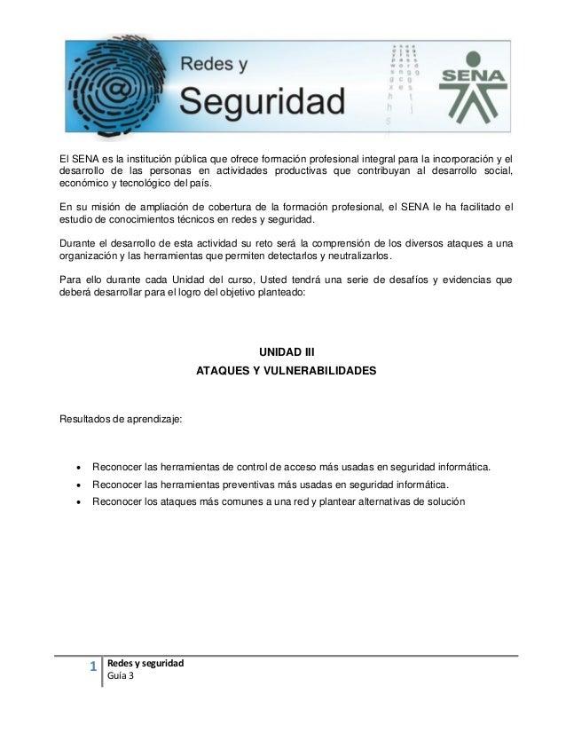1 Redes y seguridad Guía 3 El SENA es la institución pública que ofrece formación profesional integral para la incorporaci...