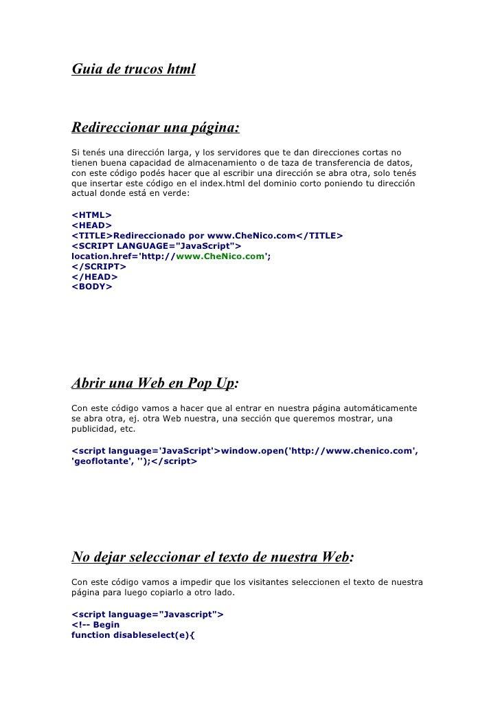 Guia de trucos html   Redireccionar una página: Si tenés una dirección larga, y los servidores que te dan direcciones cort...
