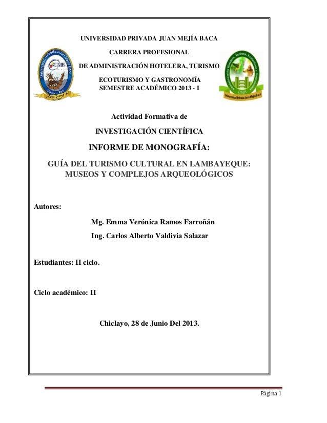 Página 1 UNIVERSIDAD PRIVADA JUAN MEJÍA BACA CARRERA PROFESIONAL DE ADMINISTRACIÓN HOTELERA, TURISMO, ECOTURISMO Y GASTRON...