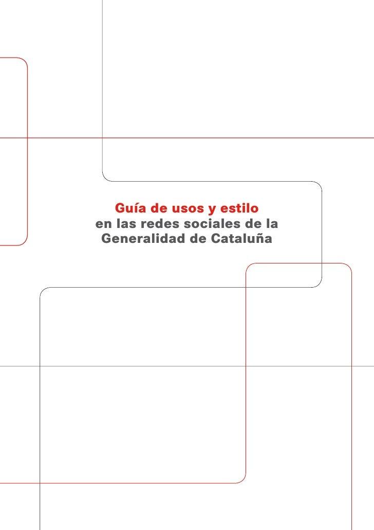 Guía de usos y estiloen las redes sociales de la Generalidad de Cataluña